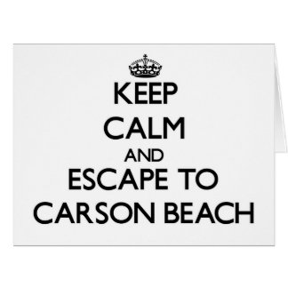 Keep calm and escape to Carson Beach Massachusetts Cards