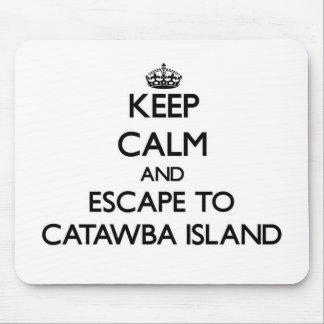 Keep calm and escape to Catawba Island Ohio Mouse Pad