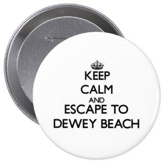 Keep calm and escape to Dewey Beach Delaware Button