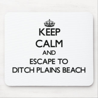 Keep calm and escape to Ditch Plains Beach New Yor Mouse Pad