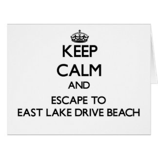 Keep calm and escape to East Lake Drive Beach New Cards