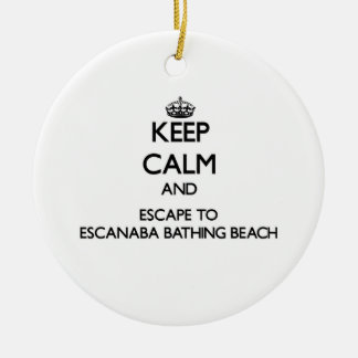 Keep calm and escape to Escanaba Bathing Beach Mic Double-Sided Ceramic Round Christmas Ornament