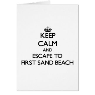 Keep calm and escape to First Sand Beach Michigan Greeting Cards