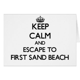Keep calm and escape to First Sand Beach Michigan Greeting Card