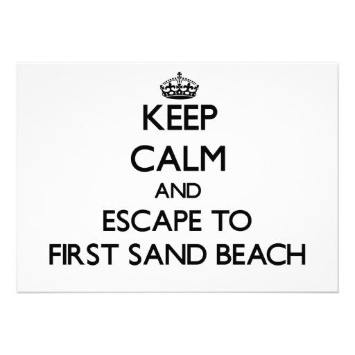 Keep calm and escape to First Sand Beach Michigan Announcement