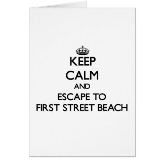 Keep calm and escape to First Street Beach Michiga Greeting Card