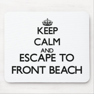 Keep calm and escape to Front Beach Massachusetts Mouse Pad
