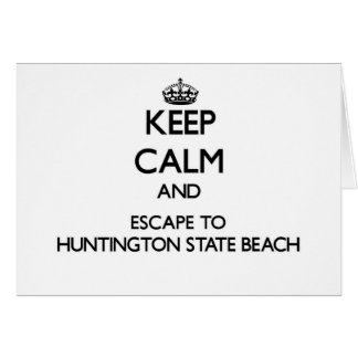 Keep calm and escape to Huntington State Beach Cal Stationery Note Card