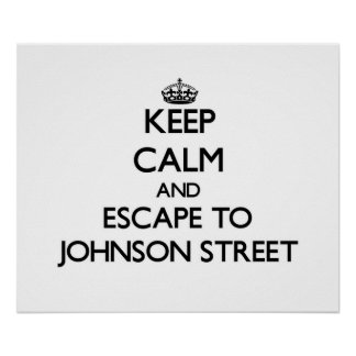 Keep calm and escape to Johnson Street Massachuset Posters