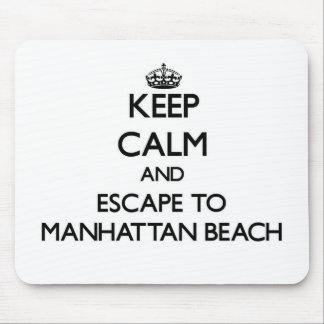 Keep calm and escape to Manhattan Beach California Mousepad