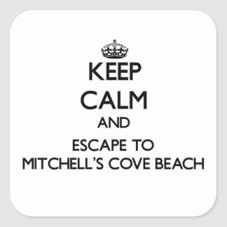 Keep calm and escape to Mitchell S Cove Beach Cali Square Stickers