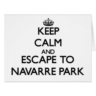 Keep calm and escape to Navarre Park Florida Greeting Card