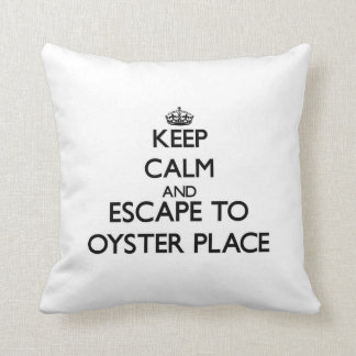 Keep calm and escape to Oyster Place Massachusetts Throw Pillows