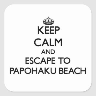 Keep calm and escape to Papohaku Beach Hawaii Square Sticker