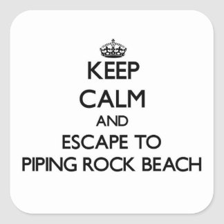 Keep calm and escape to Piping Rock Beach New York Square Sticker