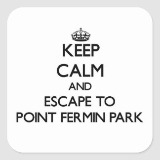 Keep calm and escape to Point Fermin Park Californ Sticker