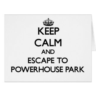 Keep calm and escape to Powerhouse Park California Large Greeting Card
