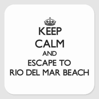 Keep calm and escape to Rio Del Mar Beach Californ Square Sticker
