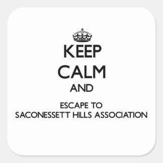 Keep calm and escape to Saconessett Hills Associat Square Sticker