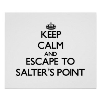 Keep calm and escape to Salter'S Point Massachuset Posters
