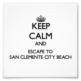 Keep calm and escape to San Clemente City Beach Ca Photo Print