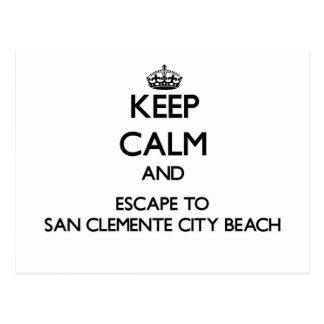 Keep calm and escape to San Clemente City Beach Ca Postcard
