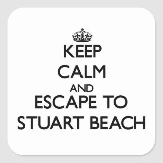 Keep calm and escape to Stuart Beach Florida Square Sticker