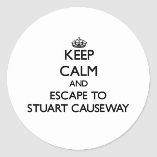 Keep calm and escape to Stuart Causeway Florida Stickers