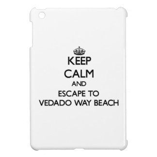 Keep calm and escape to Vedado Way Beach Florida iPad Mini Case