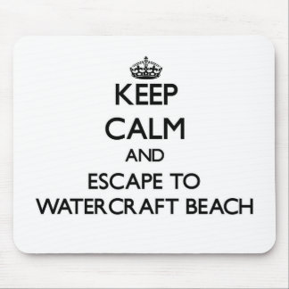 Keep calm and escape to Watercraft Beach Wisconsin Mousepads
