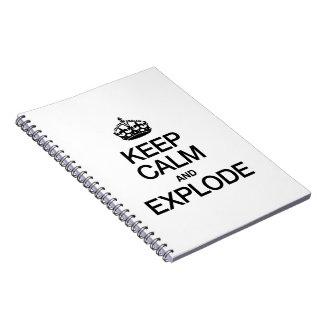 KEEP CALM AND EXPLODE SPIRAL NOTEBOOK