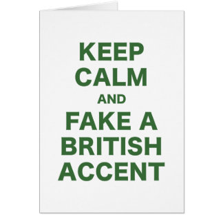 Keep Calm and Fake a British Accent Cards