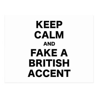 Keep Calm and Fake a British Accent Post Card