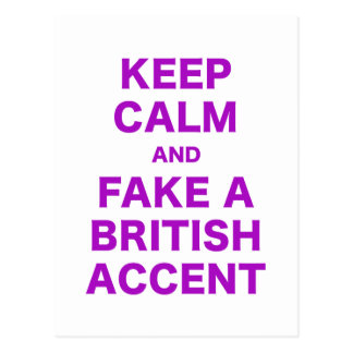 Keep Calm and Fake a British Accent Postcards