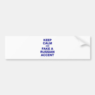 Keep Calm and Fake a Russian Accent Bumper Sticker