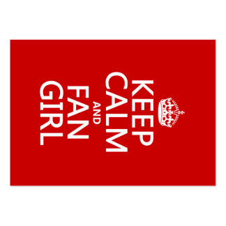 Keep Calm and Fan Girl in all colors Business Cards
