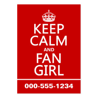 Keep Calm and Fan Girl in all colors Business Card Templates