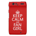 Keep Calm and Fan Girl (in all colors) Motorola Droid RAZR Covers