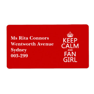 Keep Calm and Fan Girl (in all colors) Label