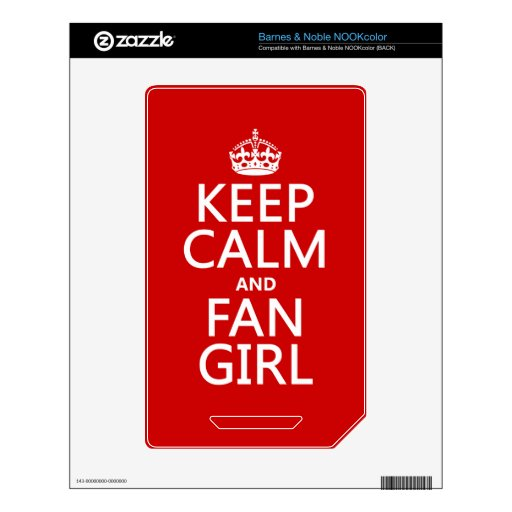 Keep Calm and Fan Girl (in all colors) Decals For The NOOK Color