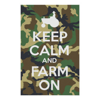 Keep Calm And Farm On Camouflage Posters