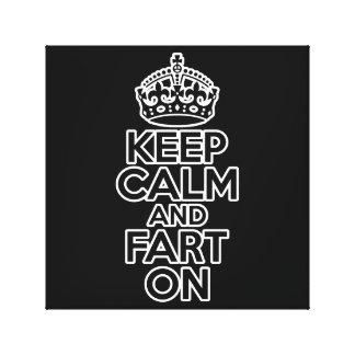 Keep Calm and Fart On Canvas Print