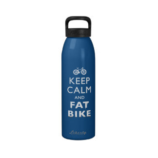 KEEP CALM AND FAT BIKE WATER BOTTLES