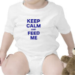 Keep Calm and Feed Me Baby Bodysuits