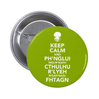 Keep Calm and Fhtagn Buttons
