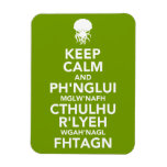 Keep Calm and Fhtagn Flexible Magnet