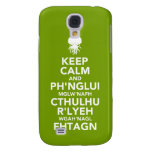 Keep Calm and Fhtagn Galaxy S4 Case