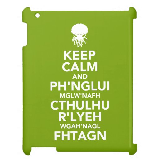 Keep Calm and Fhtagn Case For The iPad 2 3 4