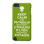 Keep Calm and Fhtagn iPod Touch 5G Cases