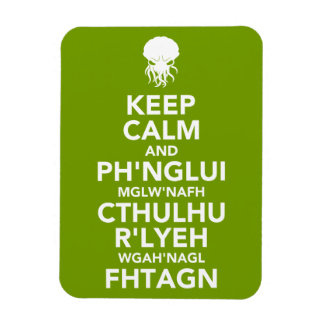 Keep Calm and Fhtagn Magnet